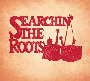 Searchin' the Roots